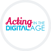 Acting in the Digital Age