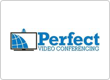 Perfect Video Conferencing